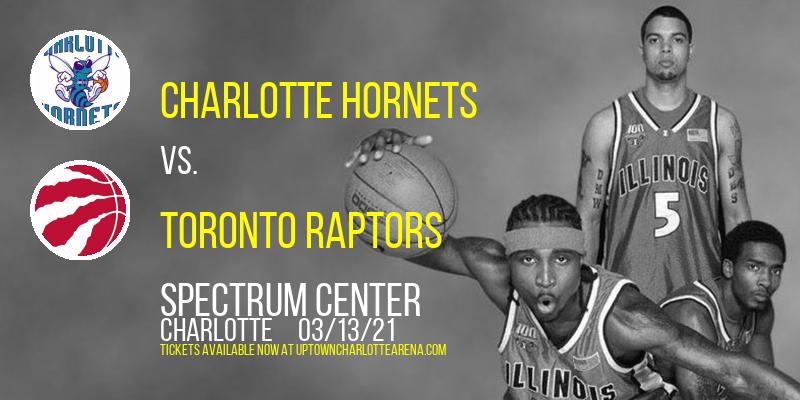 Charlotte Hornets vs. Toronto Raptors at Spectrum Center