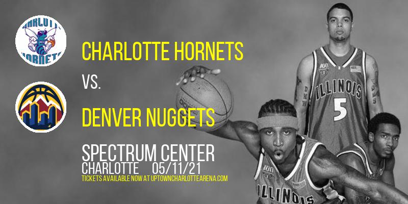 Charlotte Hornets vs. Denver Nuggets at Spectrum Center