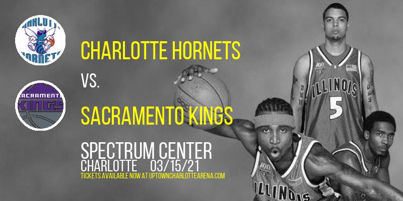 Charlotte Hornets vs. Sacramento Kings at Spectrum Center