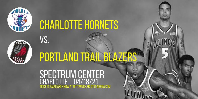 Charlotte Hornets vs. Portland Trail Blazers at Spectrum Center