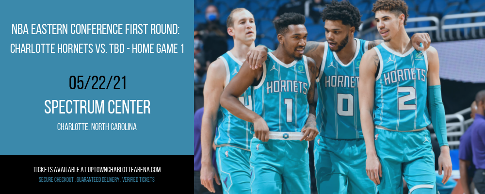 NBA Eastern Conference First Round: Charlotte Hornets vs. TBD - Home Game 1 (Date: TBD - If Necessary) [CANCELLED] at Spectrum Center