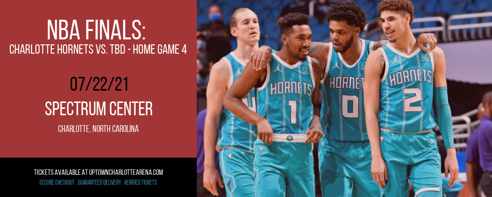 NBA Finals: Charlotte Hornets vs. TBD - Home Game 4 (Date: TBD - If Necessary) [CANCELLED] at Spectrum Center