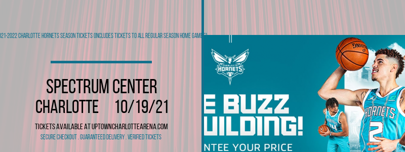 2021-2022 Charlotte Hornets Season Tickets (Includes Tickets to All Regular Season Home Games) at Spectrum Center